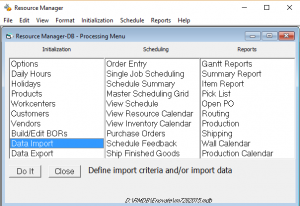 Production Scheduling all from one simple menu